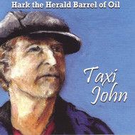 Hark The Herald Barrel Of Oil By Taxi John Album 2004 On Audio CD - EE477088