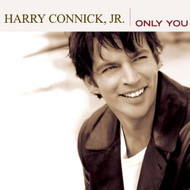 Only You By Connick Harry Jr Album Jazz 2004 On Audio CD - EE487920