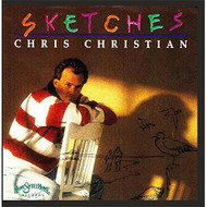 Sketches By Chris Christian Album New Age & Easy Listening 2014 On - EE499490