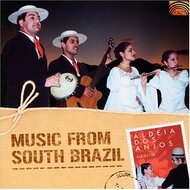 Music From South Brazil By Aldeia Dos Anjos On Audio CD World Music - EE503839