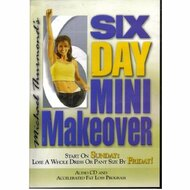6 Day Mini Makeover: Start On Sunday Lose A Whole Dress Or Pant Size - EE506891