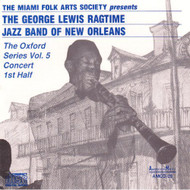 The George Lewis Ragtime Jazz Band Of Orleans: The Oxford Series - EE507388