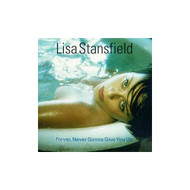 Never Never Gonna Give You Up By Lisa Stansfield On Audio CD Album 199 - EE529383