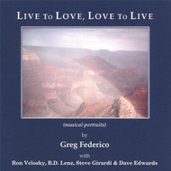 Live To Love Love To Live By Federico Greg On Audio CD Album 2002 - EE529386