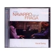 Viva El Swing By Navarro Jorge / Fraga Manuel On Audio CD Album Import - EE546289