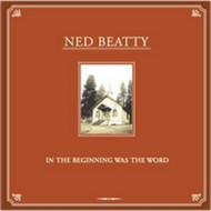 In The Beginning Was The Word By Beatty Ned On Audio CD Album 2006 - EE546457