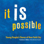 It Is Possible By Young People's Chorus Of New York City On Audio CD - EE546759