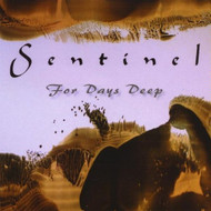 For Days Deep By Sentinel On Audio CD Album 2010 - EE553276