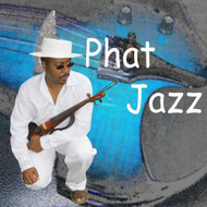 Phat Jazz By Da Phatfunk Clique On Audio CD Album 2014 - EE553333
