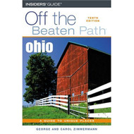 Ohio Off The Beaten Path 10th Off The Beaten Path Series By Zimmermann - EE583266