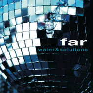 Water & Solutions By Far On Audio CD Album 2004 - EE583380