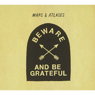 Beware & Be Grateful By Maps & Atlases On Audio CD Album 2012 - EE583724