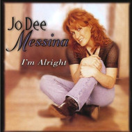 I'm Alright By Jo Dee Jo Dee Messina Messina On Audio CD Album 2011 - EE600350