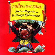Hints Allegations And Things Left Unsaid Album 1994 By Collective Soul - OO595760