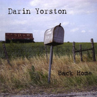 Back Home By Darin Yorston On Audio CD Album 2009 - XX619131