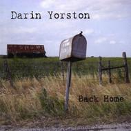 Back Home By Darin Yorston On Audio CD Album 2009 - XX619131