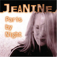 Paris By Night By Jeanine On Audio CD Album 2004 - XX619234