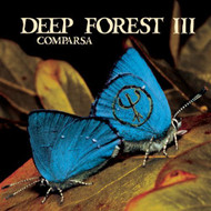 Comparsa By Deep Forest Deep Forest III On Audio CD Album 1998 by Deep - XX620147