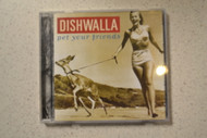 Pet Your Friends By Dishwalla On Audio CD Album - XX620702
