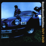 Out Loud By Boom Boom Satellites On Audio CD Album 1999 - XX620746
