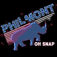 Oh Snap By Philmont On Audio CD Album 2009 - XX620991