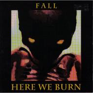 Fall By Here We Burn On Audio CD Album - XX621145