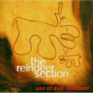 Son Of Evil Reindeer By Reindeer Section On Audio CD Album 2002 - XX621173