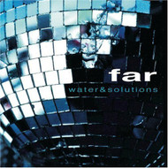 Water & Solutions By Far On Audio CD Album 1998 - XX623609