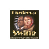 Hipsters Of Swing On Audio CD Album 1999 - XX623618