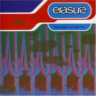 Who Needs Love By Erasure On Audio CD Album 1992 - XX624112
