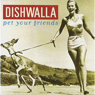 Pet Your Friends By Dishwalla On Audio CD Album 1995 - XX624470
