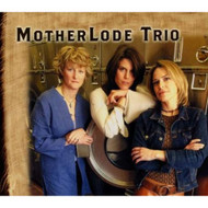 MotherLode By MotherLode Trio On Audio CD Album 2004 - XX624715