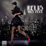 Kelis Was Here By Kelis On Audio CD Album 2011 - XX624736