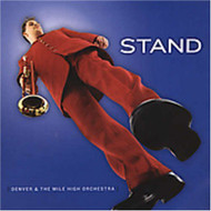 Stand By Denver & The Mile High Orchestra On Audio CD Album 2005 - XX625046