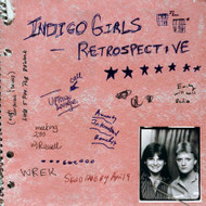 Retrospective By Indigo Girls On Audio CD Album 2000 - XX628093