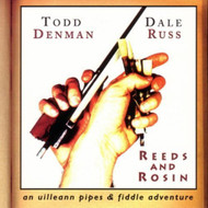 Reeds & Rosin By Denman Todd Russ Dale On Audio CD Album 1997 - XX628317