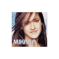 Mikaila By Mikaila On Audio CD Album 2001 - XX634858