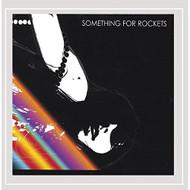Something For Rockets By Something For Rockets On Audio CD Album 2005 - XX635191