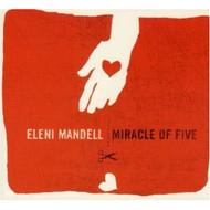 Miracle Of Five By Eleni Mandell On Audio CD Album 5 2007 - XX635195