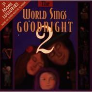 World Sings Goodnight 2 By World Sings Goodnight On Audio CD Album 199 - XX641728