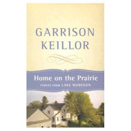 Home On The Prairie By Garrison Keillor On Audio Cassette - D633271