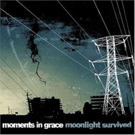 Moonlight Survived On Audio CD Album 2013 by Moments In Grace - E140113