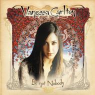 Be Not Nobody By Carlton Vanessa On Audio CD Album 2002 - DD582739