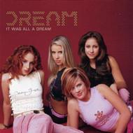 It Was All A Dream By Dream On Audio CD Album 2001 - DD587336