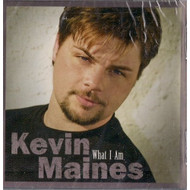 What I AM By Maines Kevin On Audio CD Album 2004 By Maines Kevin - DD591136