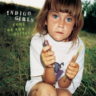 Come On Now Social By Indigo Girls On Audio CD Album 1999 - DD615979