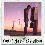 The Album By Ronnie Day On Audio CD 2006 - DD616694