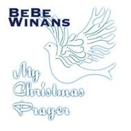 My Christmas Prayer By BeBe Winans On Audio CD Album 2006 - DD624534