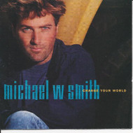 Change Your World By Michael W Smith On Audio CD Album - EE529336