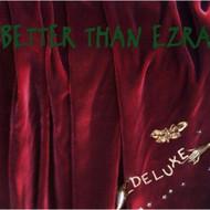 Deluxe By Better Than Ezra On Audio CD Album 1995 - EE534628